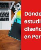 Dónde estudiar diseño gráfico en Perú
