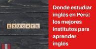 Donde estudiar inglés en Perú