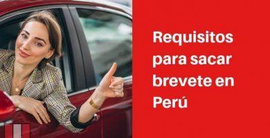 Requisitos para sacar brevete en Perú