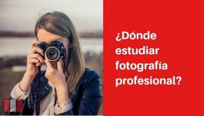 donde estudiar fotografia en lima peru