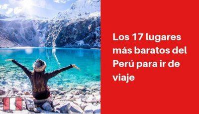 lugares más baratos del Perú para ir de viaje