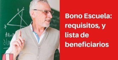bono escuela requisitos y lista de beneficiarios