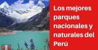 parques nacionales y naturales del peru
