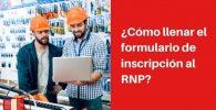 llenar formulario inscripción rnp