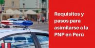 requisitos para asimilarse a la pnp peru