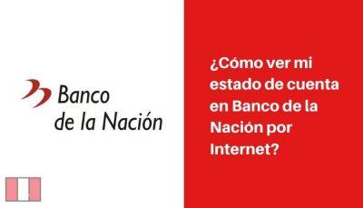 consultar estado de cuenta banco de la nacion peru