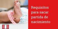 Requsitios para sacar partida de nacimiento