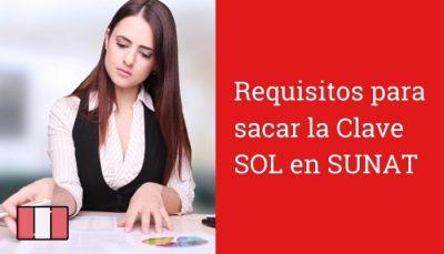 Requisitos para sacar la Clave SOL en SUNAT