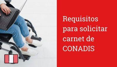 Requisitos para solicitar carnet CONADIS
