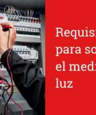 Requisitos para solicitar el medidor de luz