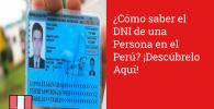 ¿Cómo saber el DNI de una Persona en el Perú? ¡Descúbrelo Aquí!