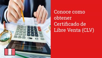 Conoce como obtener Certificado de Libre Venta (CLV)