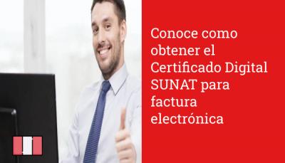 Conoce como obtener el Certificado Digital SUNAT para factura electrónica