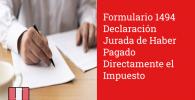 Formulario 1494 Declaración Jurada de Haber Pagado Directamente el Impuesto