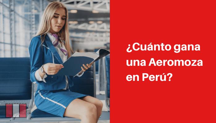 requisitos para ser aeromoza en peru y donde estudiar la carrera