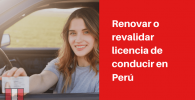 renovar o revalidar licencia de conducir en peru