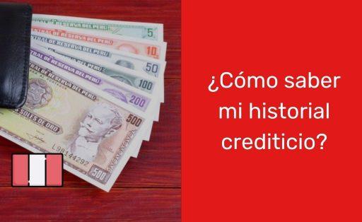 ¿Cómo saber mi historial crediticio en Perú?