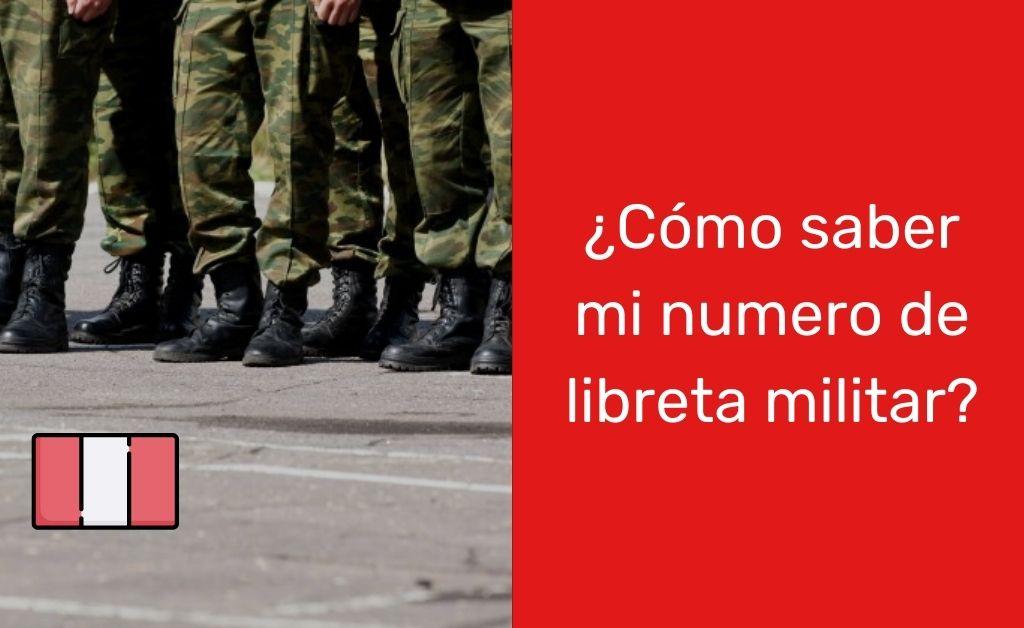 ¿Cómo saber el número de libreta militar?