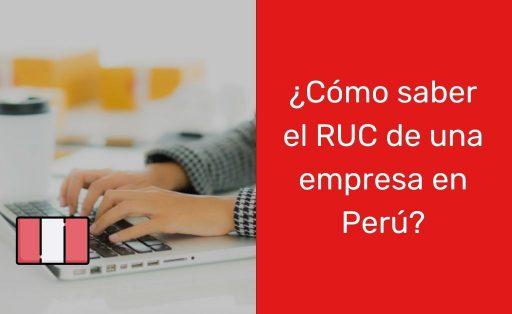 ¿Cómo saber el RUC de una empresa en Perú?
