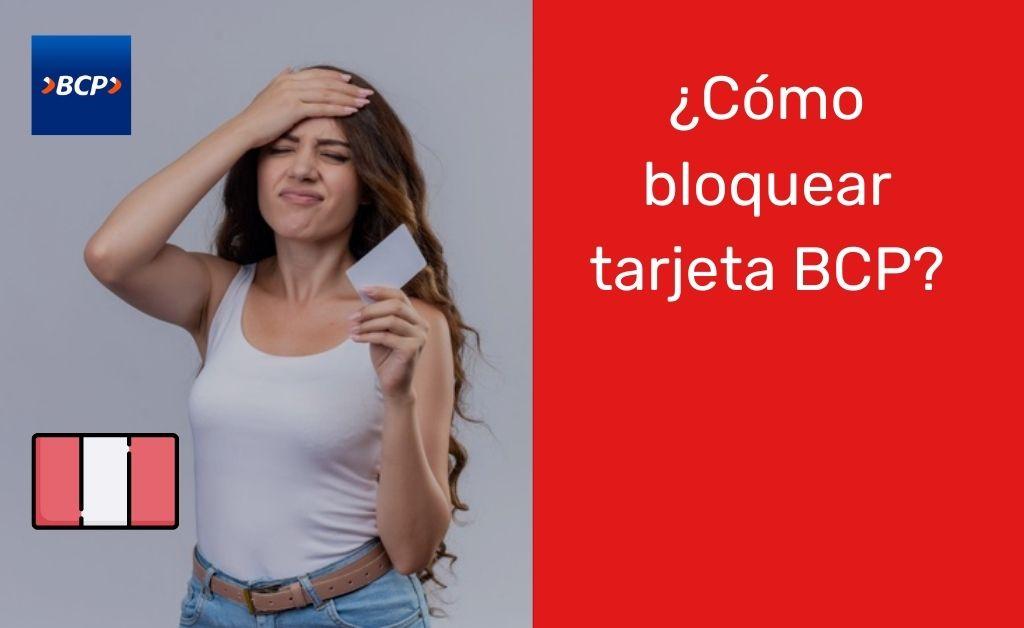 Cómo bloquear tarjeta BCP