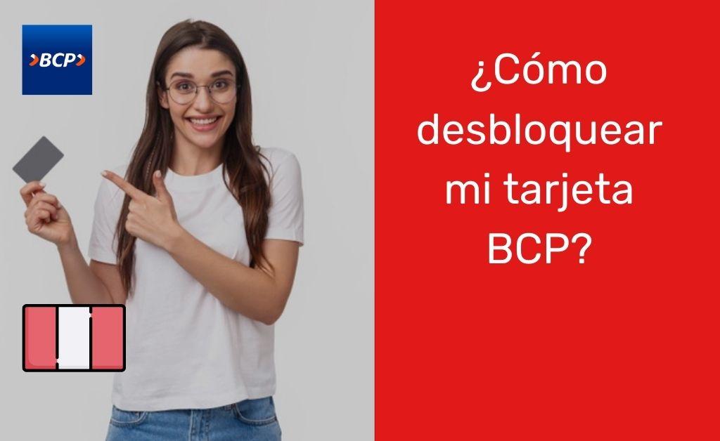 Cómo desbloquear mi tarjeta BCP