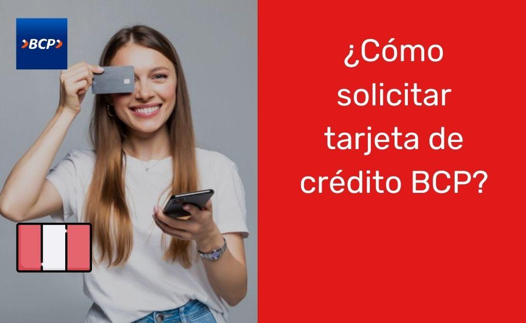 Cómo solicitar tarjeta de crédito BCP