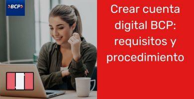 Crear cuenta digital BCP requisitos y procedimiento