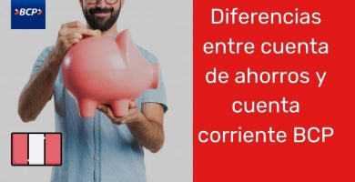Diferencias entre cuenta de ahorros y cuenta corriente BCP